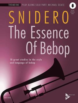 The Essence of Bebop: Trombone: 10 Great Studies in the Style and Lang (AL-01-ADV14743)