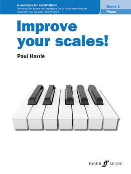 Improve your scales! Piano Grade 1 (AL-12-0571541712)