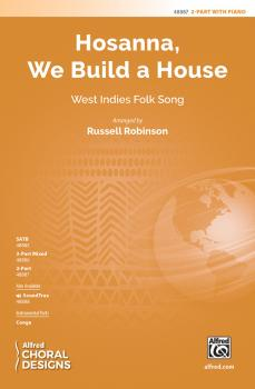 Hosanna, We Build a House (AL-00-48887)