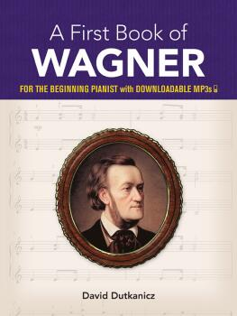 A First Book of Wagner (For the Beginning Pianist with Downloadable MP (AL-06-828867)
