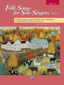 Folk Songs for Solo Singers, Vol. 2: 14 Folk Songs Arranged for Solo V (AL-00-16300)