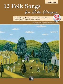 12 Folk Songs for Solo Singers: 12 Folk Songs Arranged for Solo Voice  (AL-00-31046)