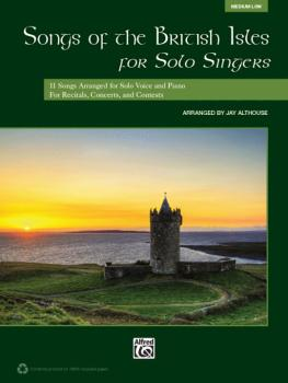 Songs of the British Isles for Solo Singers: 11 Songs Arranged for Sol (AL-00-39750)