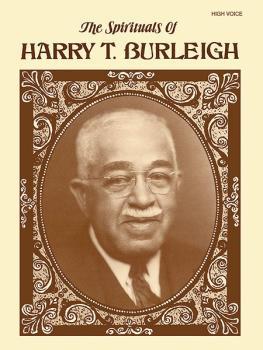 The Spirituals of Harry T. Burleigh (AL-00-EL03151)