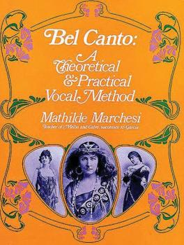 Bel Canto: A Theoretical & Practical Vocal Method (AL-06-223159)