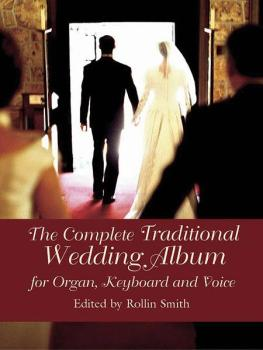 The Complete Traditional Wedding Album (For Organ, Keyboard, and Voice (AL-06-439631)